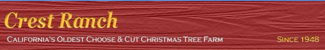 Crest Ranch Choose and Cut Christmas Tree Farm